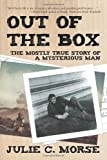 Out of the Box, Julie C. Morse, 1469759837