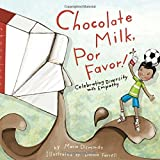 Chocolate Milk, Por Favor: Celebrating Diversity with Empathy