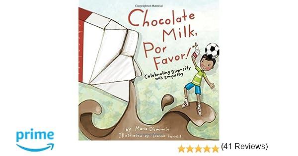 Chocolate Milk, Por Favor: Celebrating Diversity with Empathy ...
