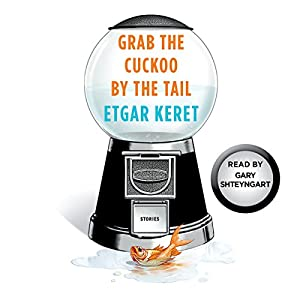 Grab the Cuckoo by the Tail Audiobook