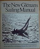 The New Glenans Sailing Manual, Centre nautique des Glenans, 0914814109