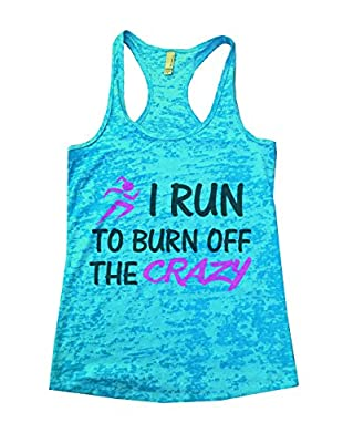 I Run to Burn Off The Crazy Tank Top Womens Running Workout Gym By Funny Threadz
