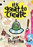 It's Great to Create: 101 Fun Creative Exercises for Everyone (Colouring Books)
