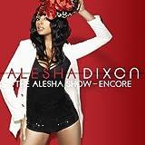 The Alesha Show: The Encore