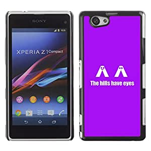 MOBMART Slim Sleek Hard Back Case Cover Armor Shell FOR Xperia Z1 Compact D5503 - The H1Lls Have Eyes - Funny