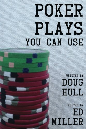 Poker Plays You Can Use by CreateSpace Independent Publishing Platform