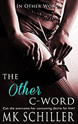 The Other C-Word (In Other Words Book 1)