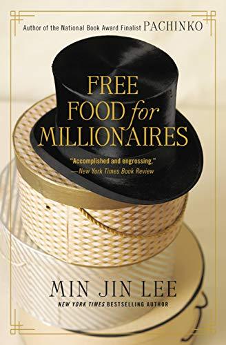 Free Food Millionaires Min Jin ebook