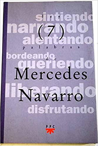 Siete palabras de Mercedes Navarro: Amazon.es: Mercedes Navarro ...