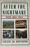 After the Nightmare : Inside China Today, Liang Heng and Shapiro, Judith, 0020209908