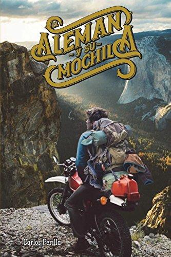 El Alemán y su Mochila (Volumen.II) (Spanish Edition)