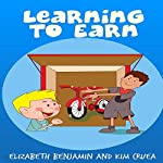 Learning to Earn | Elizabeth Benjamin,Kim Cruea