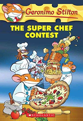 [The Super Chef Contest] (By: Geronimo Stilton) [published: September, 2014] (The Super Chef Contest compare prices)