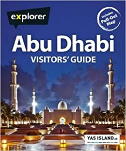 Abu Dhabi Mini Visitors Guide (Explorer Mini Visitors Guides)