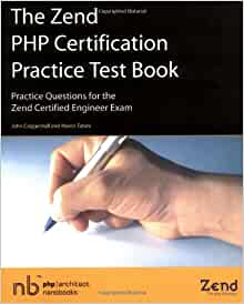 The zend php certification practice test book practice questions the zend php certification practice test book practice questions for the zend certified engineer exam john coggeshall marco tabini 9780973589887 fandeluxe Image collections