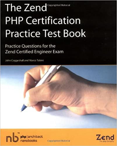 The Zend PHP Certification Practice Test Book - Practice Questions ...