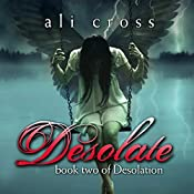 Desolate: Desolation, Book 2 | Ali Cross