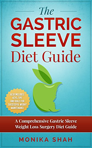 Gastric Sleeve Diet A Comprehensive Gastric Sleeve Weight Loss