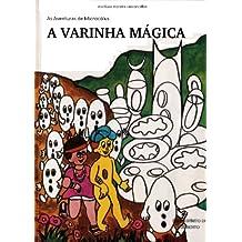 A VARINHA MÁGICA (AVENTURAS DE MICROCÓLUS Livro 16)