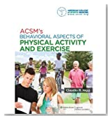 [ ACSM's Behavioral Aspects of Physical Activity and Exercise with Access Code Nigg, Claudio R. ( Author ) ] { Paperback } 2013
