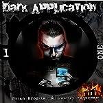 Dark Application: ONE: Dark Application Series, Book 1 | Brian Krogstad,Lindsey Waterman