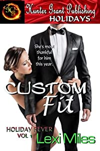 Custom Fit (Holiday Fever) (Volume 1)