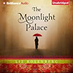 The Moonlight Palace   Liz Rosenberg