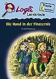 Die Hand in der Finsternis: Mathe 2. Schuljahr (Logli Lernkrimis)