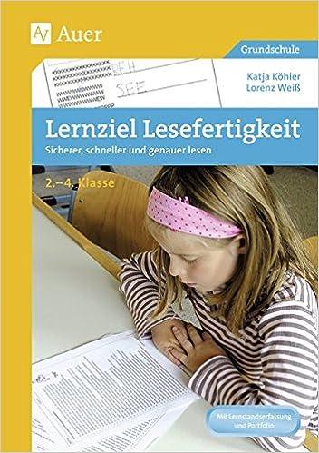Lernziel Lesefertigkeit: Sicherer, schneller und genauer lesen 2.-4 ...