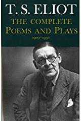 The Complete Poems and Plays: 1909-1950 Hardcover