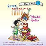 Fancy Nancy: Splendid Speller | Jane O'Connor,Robin Preiss Glasser