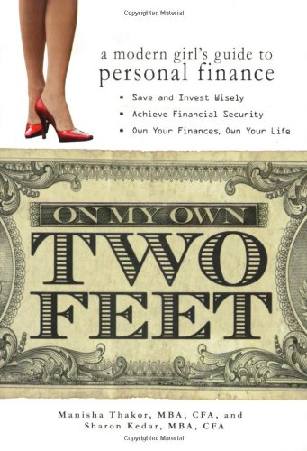 2' Media (On My Own Two Feet: A Modern Girl's Guide to Personal Finance)