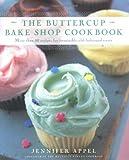 The Buttercup Bake Shop Cookbook, Jennifer Appel, 0743205790