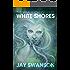 The Vitalis Chronicles: White Shores