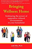 Bringing Wellness Home, Judd Allen, 0941703274