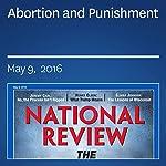 Abortion and Punishment | Robert P. George,Ramesh Ponnuru