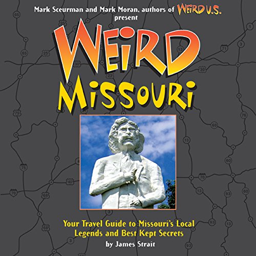 Weird Missouri Missouris Legends Secrets product image