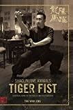 Shaolin Five Animals - Tiger Fist