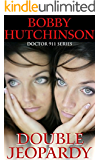 Double Jeopardy: Medical Romance, Emergency Series (Doctor 911 Series Book 3)