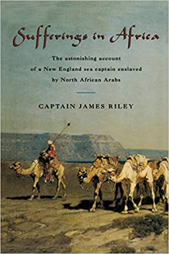 ~OFFLINE~ Sufferings In Africa: The Astonishing Account Of A New England Sea Captain Enslaved By North African Arabs. notais sesion Facebook Online likes