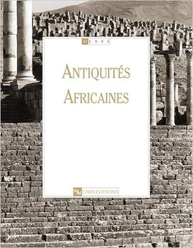Télécharger en ligne Antiquités Africaines 42-2006 pdf, epub ebook