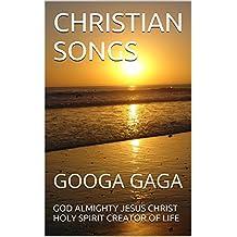 CHRISTIAN SONGS: GOOGA GAGA (1 Book 15)
