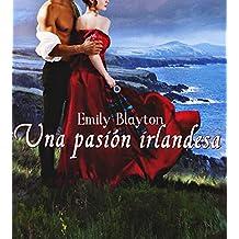 Una pasión irlandesa (Kavanagh nº 2) (Spanish Edition)