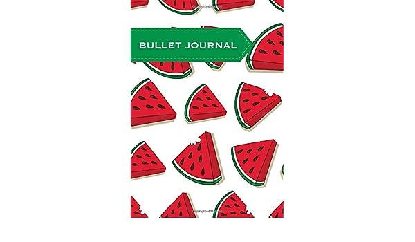 Bullet Journal: malla de puntos, sandías, 18x25cm, 130 páginas (Food) (Volume 3) (Spanish Edition): Cuaderno de Malla de puntos: 9781546568605: Amazon.com: ...