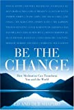 Be the Change, Ed Shapiro and Deb Shapiro, 1402760019