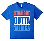 Straight Outta Merica T-Shirt Funny 4th of July Gift Shirt