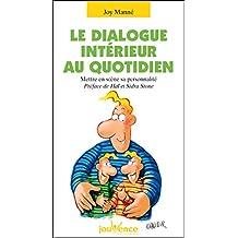 Le dialogue intérieur au quotidien (Les Pratiques Jouvence)