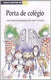 Para Gostar De Ler. Porta De Colegio - Volume 16