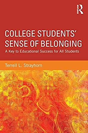 Amazon.com: College Students' Sense of Belonging: A Key to