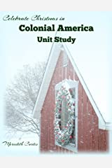 Celebrate Christmas in Colonial America Unit Study